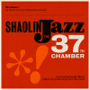 SHAOLIN JAZZ - The 37th Chamber - The Full Project
